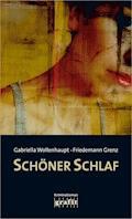 Schöner Schlaf - Gabriella Wollenhaupt - E-Book