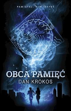 Obca Pamięć - Dan Krokos - ebook