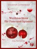 Weihnachten für Fans und Spinner - Savannah Lichtenwald - E-Book