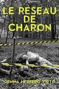 Le Réseau De Charon - Gemma Herrero Virto - E-Book