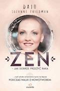 Zen – jak dobrze przeżyć raka - Daju Suzanne Friedman - ebook