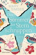 Der Sommer der Sternschnuppen - Mary Simses - E-Book