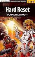 "Hard Reset - poradnik do gry - Piotr ""MaxiM"" Kulka - ebook"