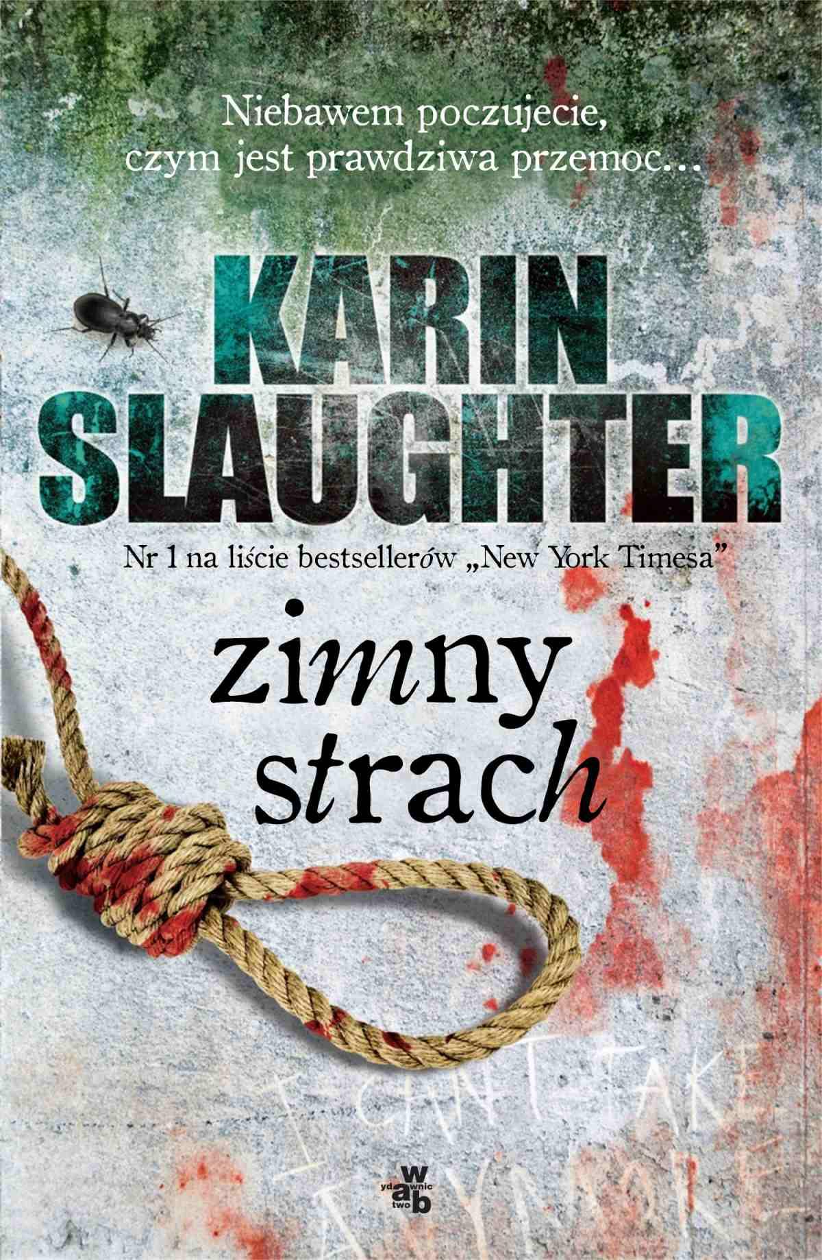 Zimny strach - Tylko w Legimi możesz przeczytać ten tytuł przez 7 dni za darmo. - Karin Slaughter