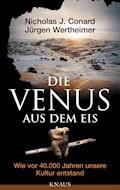 Die Venus aus dem Eis - Nicholas J. Conard - E-Book