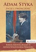 Adam Styka – życie i twórczość - Barbara Skrodzka, Romain Su, Andrzej Bińkowski - ebook
