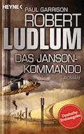Das Janson-Kommando - Robert Ludlum - E-Book