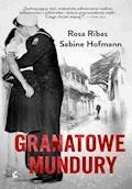 Granatowe mundury - Rosa Ribas, Sabine Hofmann - ebook