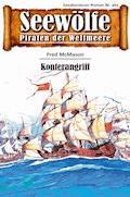 Seewölfe - Piraten der Weltmeere 465 - Fred McMason - E-Book
