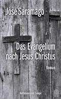 Das Evangelium nach Jesus Christus - José Saramago - E-Book