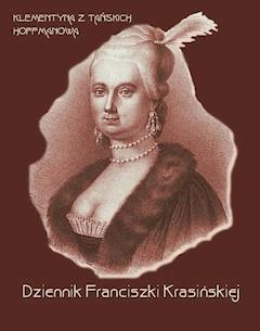 Dziennik Franciszki Krasińskiej - Klementyna Hoffmanowa - ebook