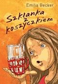 Szklanka z koszyczkiem - Emilia Becker - ebook