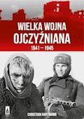 Wielka Wojna Olczyźniana 1941-1945 - Christian Hartmann - ebook