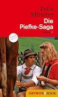 Die Piefke-Saga - Felix Mitterer - E-Book