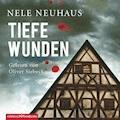 Tiefe Wunden - Nele Neuhaus - Hörbüch