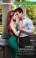Grecki uwodziciel (Światowe Życie) - Sara Craven - ebook