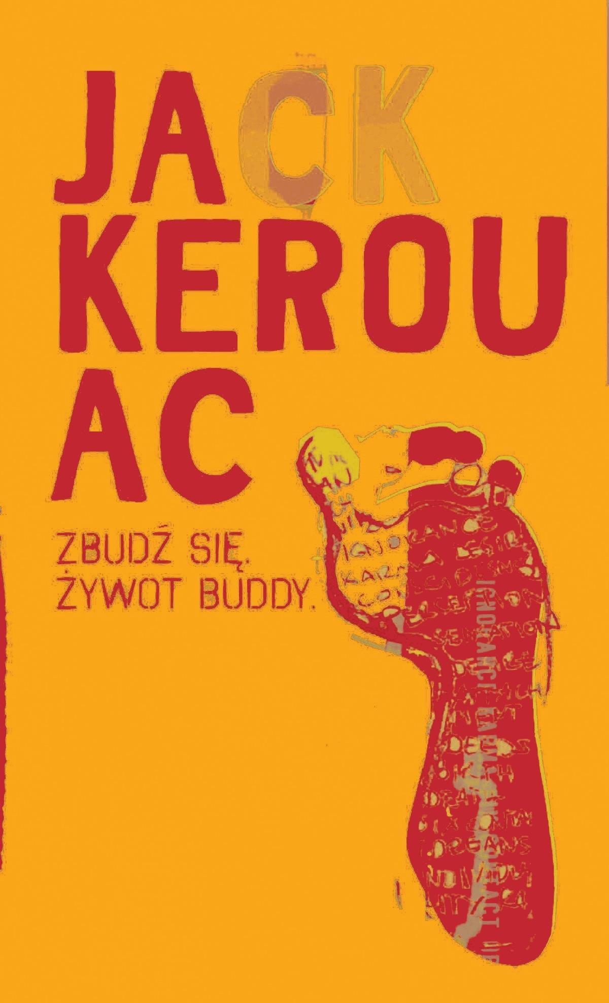 Zbudź się. Żywot Buddy - Tylko w Legimi możesz przeczytać ten tytuł przez 7 dni za darmo. - Jack Kerouac