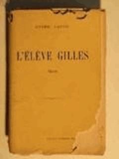 L'éleve Gilles - André Lafon - ebook