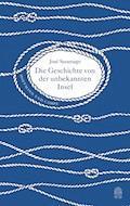 Die Geschichte von der unbekannten Insel - José Saramago - E-Book