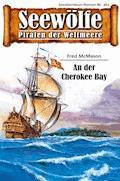 Seewölfe - Piraten der Weltmeere 461 - Fred McMason - E-Book