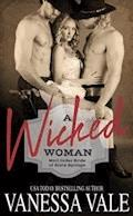 A Wicked Woman - Vanessa Vale - E-Book