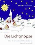 Die Lichtmöpse - Juergen von Rehberg - E-Book