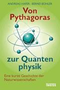 Von Pythagoras zur Quantenphysik - Andreas Hafer - E-Book