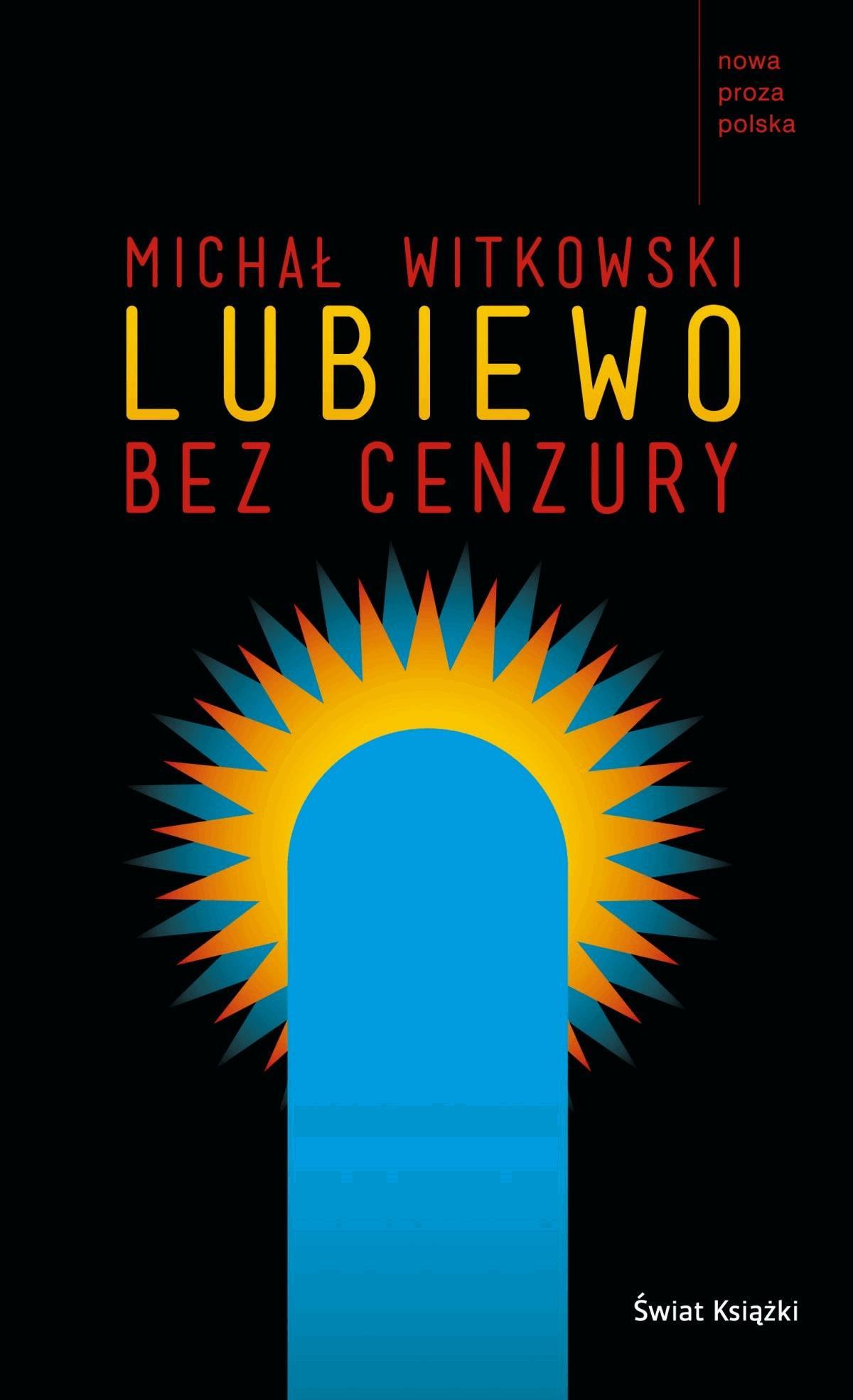 Lubiewo bez cenzury - Tylko w Legimi możesz przeczytać ten tytuł przez 7 dni za darmo. - Michał Witkowski