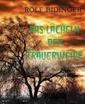 DAS LÄCHELN DER TRAUERWEIDE - ROLF BIDINGER - E-Book