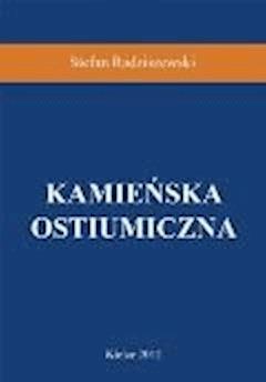 Kamieńska ostiumiczna - Stefan Radziszewski - ebook