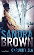 Okruchy zła - Sandra Brown - ebook