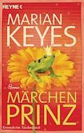Märchenprinz - Marian Keyes - E-Book