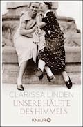 Unsere Hälfte des Himmels - Clarissa Linden - E-Book