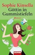 Göttin in Gummistiefeln - Sophie Kinsella - E-Book