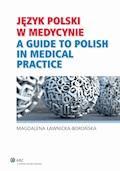 Język polski w medycynie - Magdalena Ławnicka-Borońska - ebook