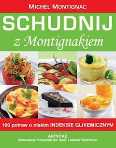 Schudnij z Montigniakiem - Michel Montignac - ebook