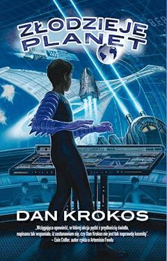 Złodzieje Planet - Dan Krokos - ebook