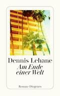 Am Ende einer Welt - Dennis Lehane - E-Book