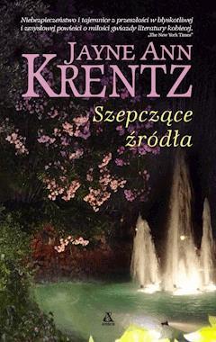 Szepczące źródła - Jayne Ann Krentz - ebook