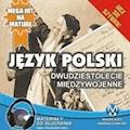 Język polski - Dwudziestolecie Międzywojenne - Małgorzata Choromańska - audiobook