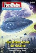 Perry Rhodan 2993: Das bittere Aroma der Gestirne - Susan Schwartz - E-Book