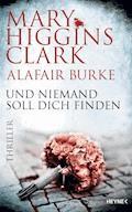 Und niemand soll dich finden - Mary Higgins Clark - E-Book