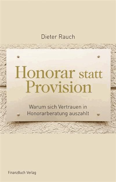 Honorar Statt Provision Dieter Rauch E Book Legimi Online