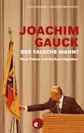 Joachim Gauck. Der falsche Mann? - Klaus Blessing - E-Book