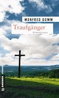 Traufgänger - Manfred Bomm - E-Book