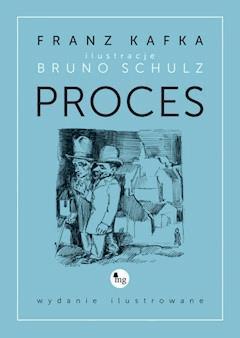 Proces - wydanie ilustrowane - Franz Kafka - ebook