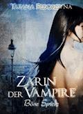 Zarin der Vampire. Böse Spiele: Der Zar und selbst Russland können fallen, das Haus Romanow ist jedoch unsterblich - Tatana Fedorovna - E-Book