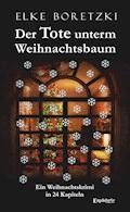 Der Tote unterm Weihnachtsbaum - Elke Boretzki - E-Book