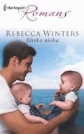 Blisko nieba - Rebecca Winters - ebook