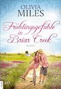 Frühlingsgefühle in Briar Creek - Olivia Miles - E-Book